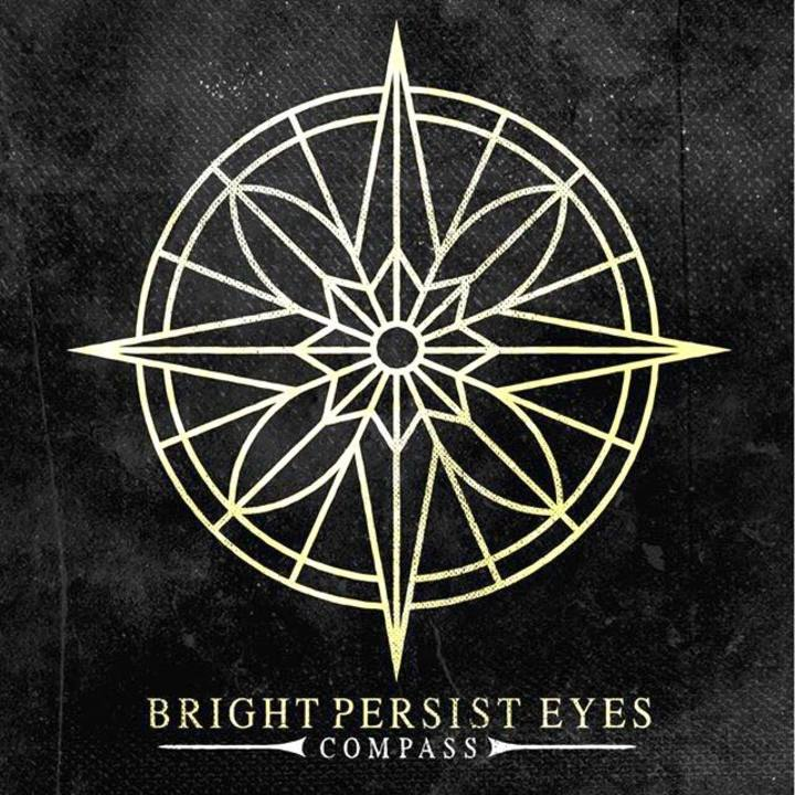 Bright Persist Eyes Tour Dates