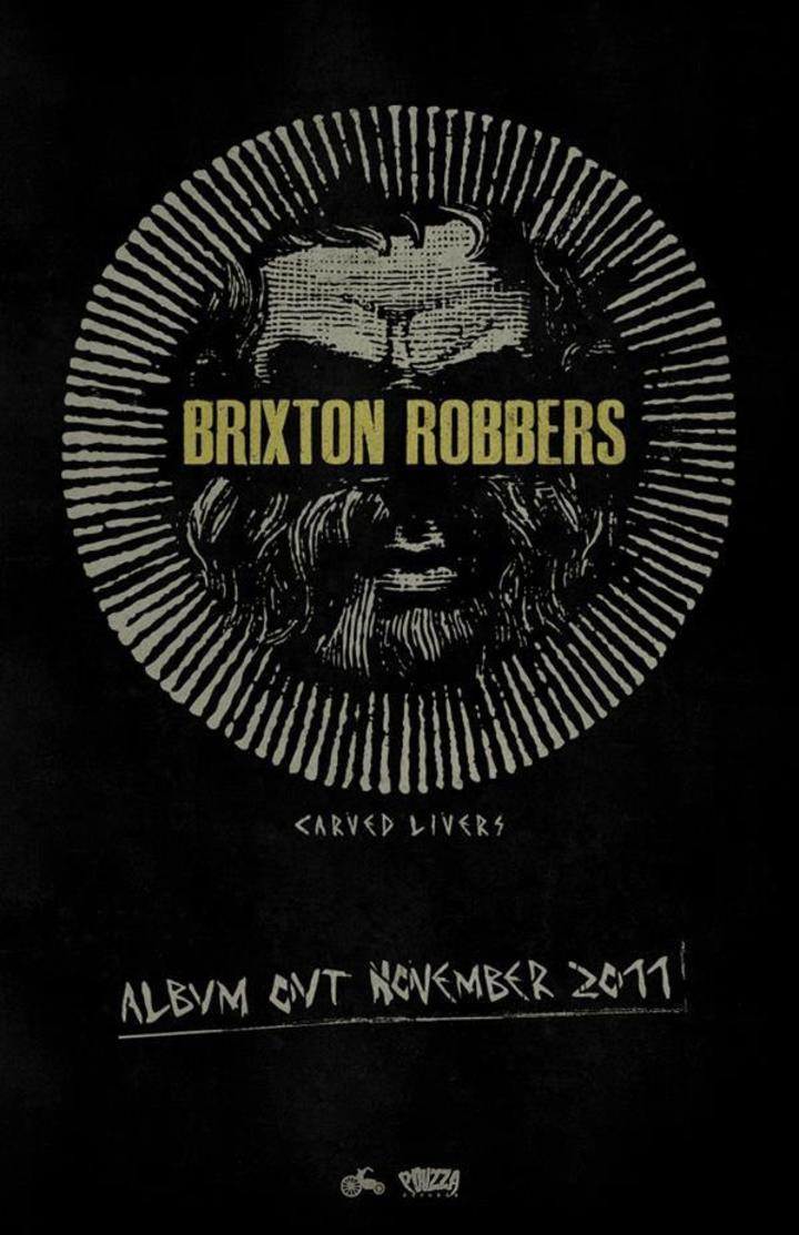 Brixton Robbers Tour Dates