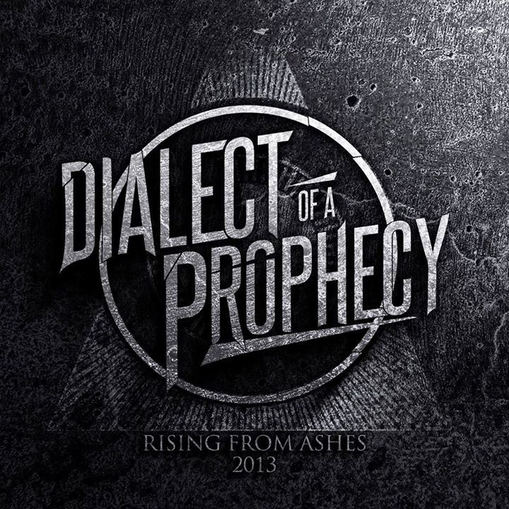 Dialect Of A Prophecy Tour Dates
