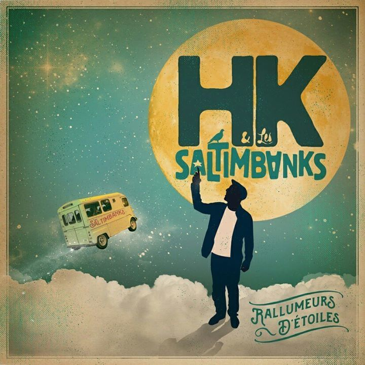 HK & LES SALTIMBANKS Tour Dates