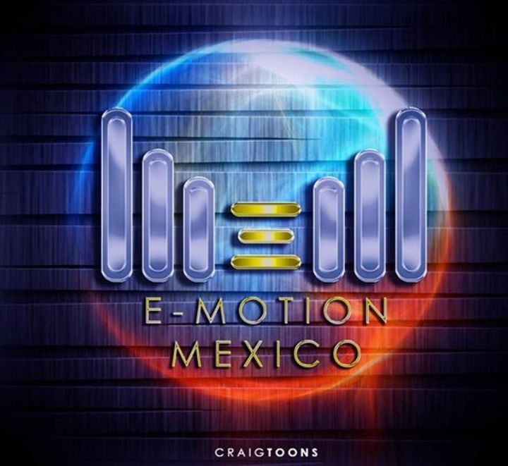 E-Motion Mexico Tour Dates