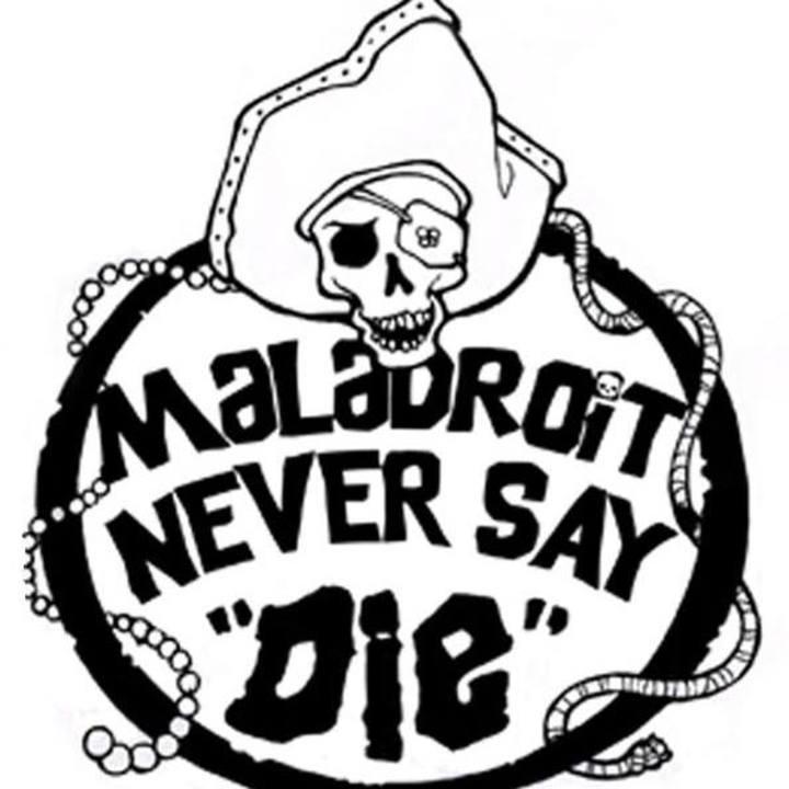 Maladroit Tour Dates
