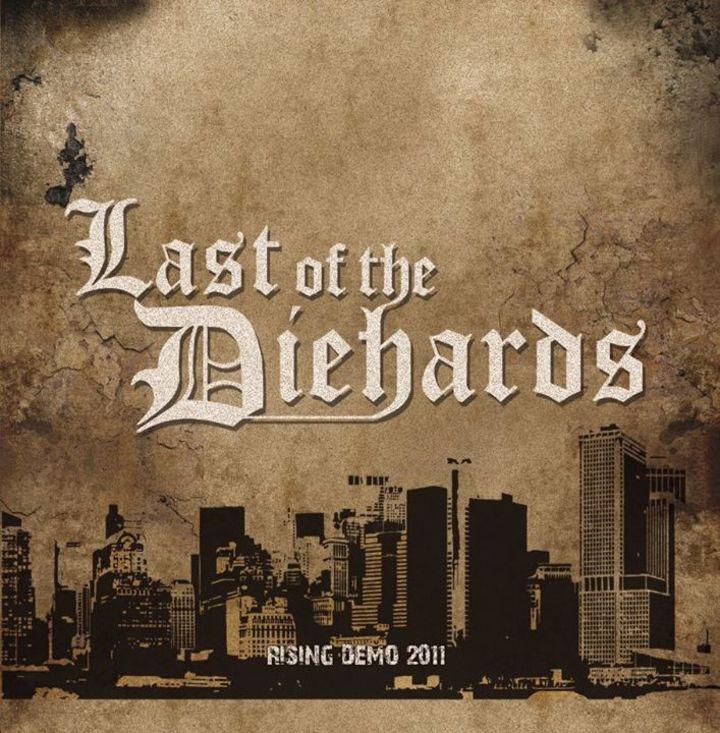 Last Of The Diehards Tour Dates