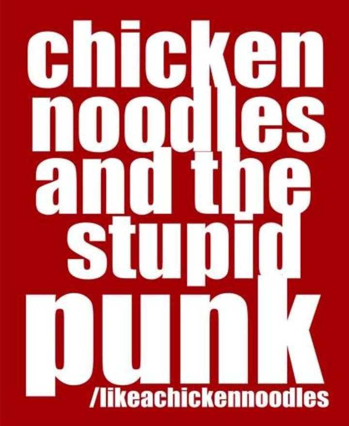 Chicken Noodles and The Stupid Punk Tour Dates