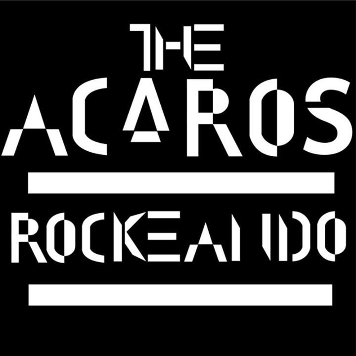 The Acaros Oficial Tour Dates