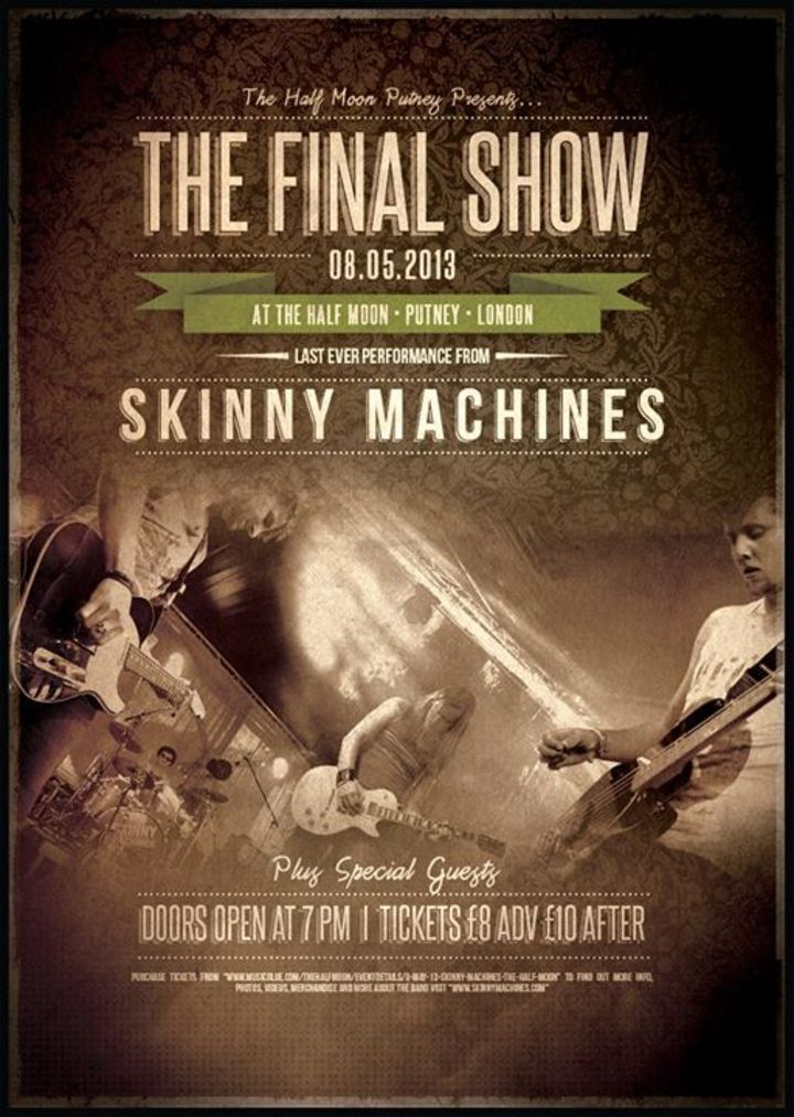 Skinny Machines Tour Dates