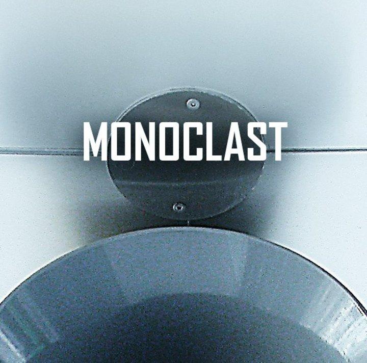 Monoclast Tour Dates