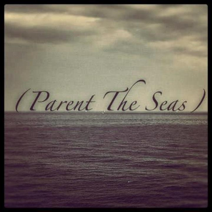 (Parent The Seas) Tour Dates