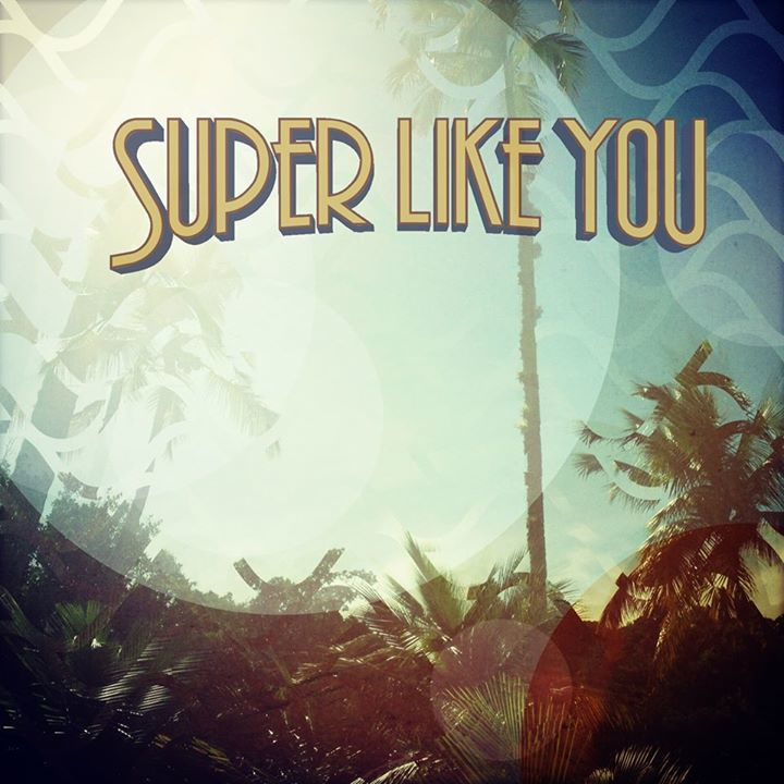 Super Like You ! Tour Dates