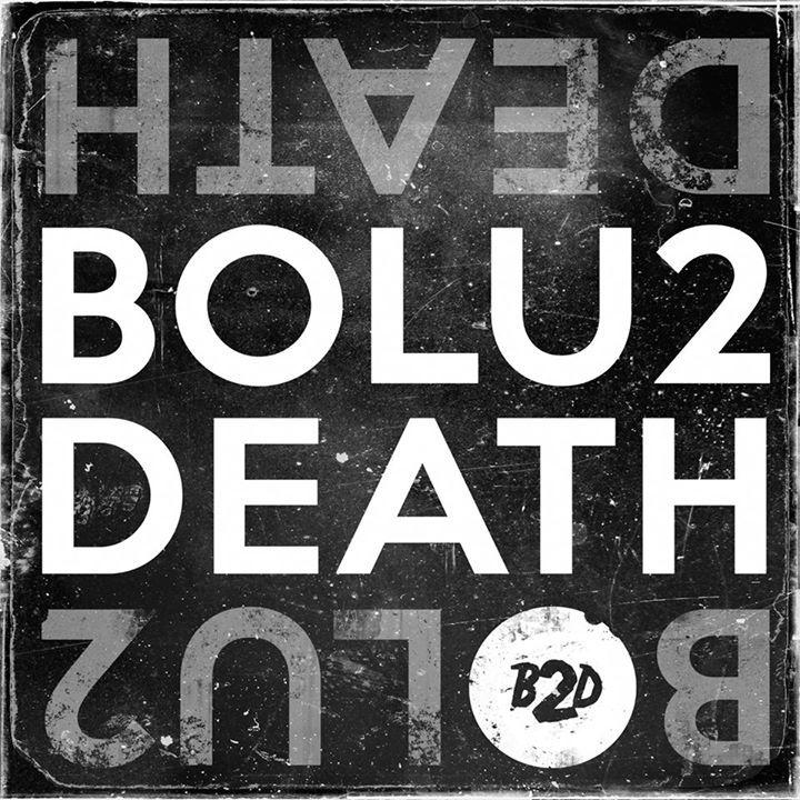 Bolu2 Death Tour Dates