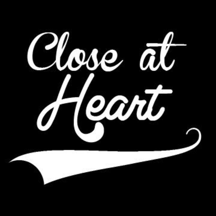 Close At Heart Tour Dates