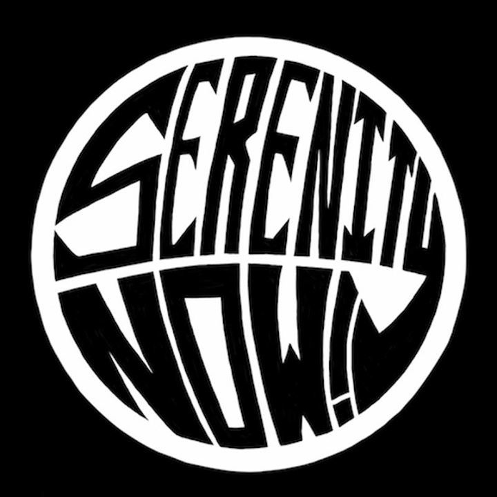 Serenity Now Tour Dates