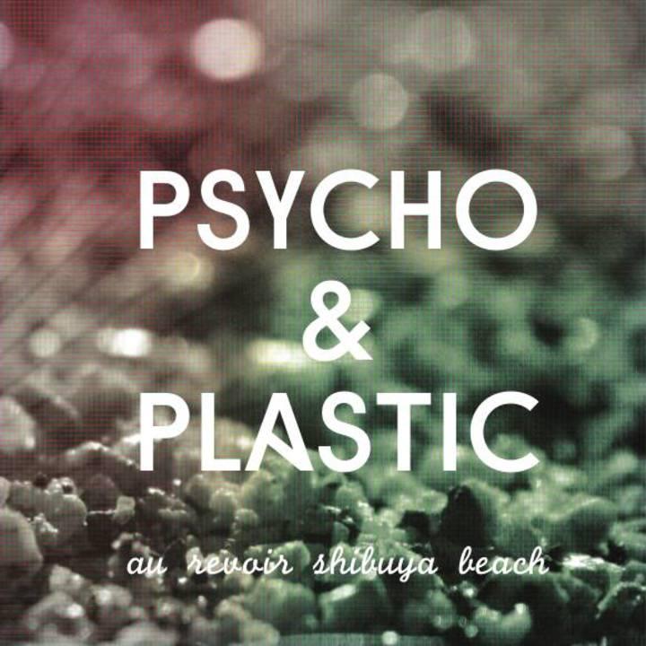 Psycho & Plastic Tour Dates