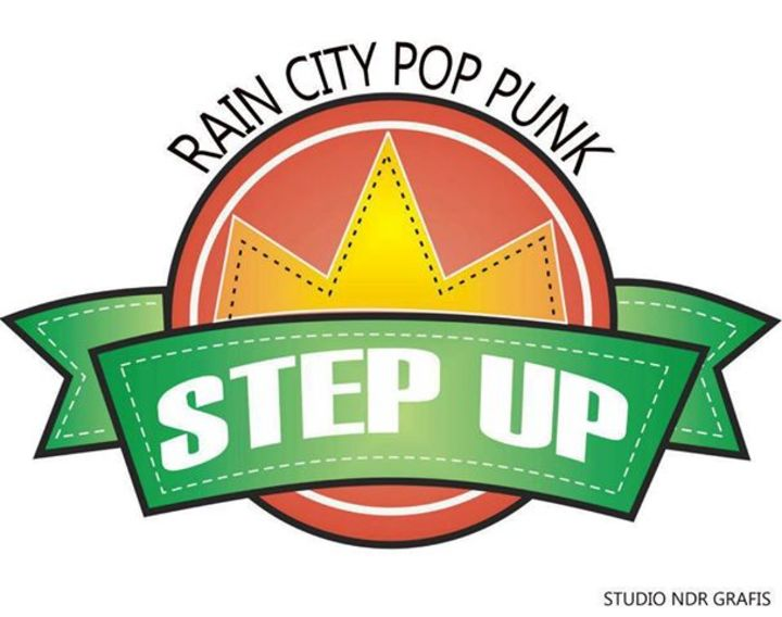 Step Up ( RAIN CITY POP PUNK ) Tour Dates