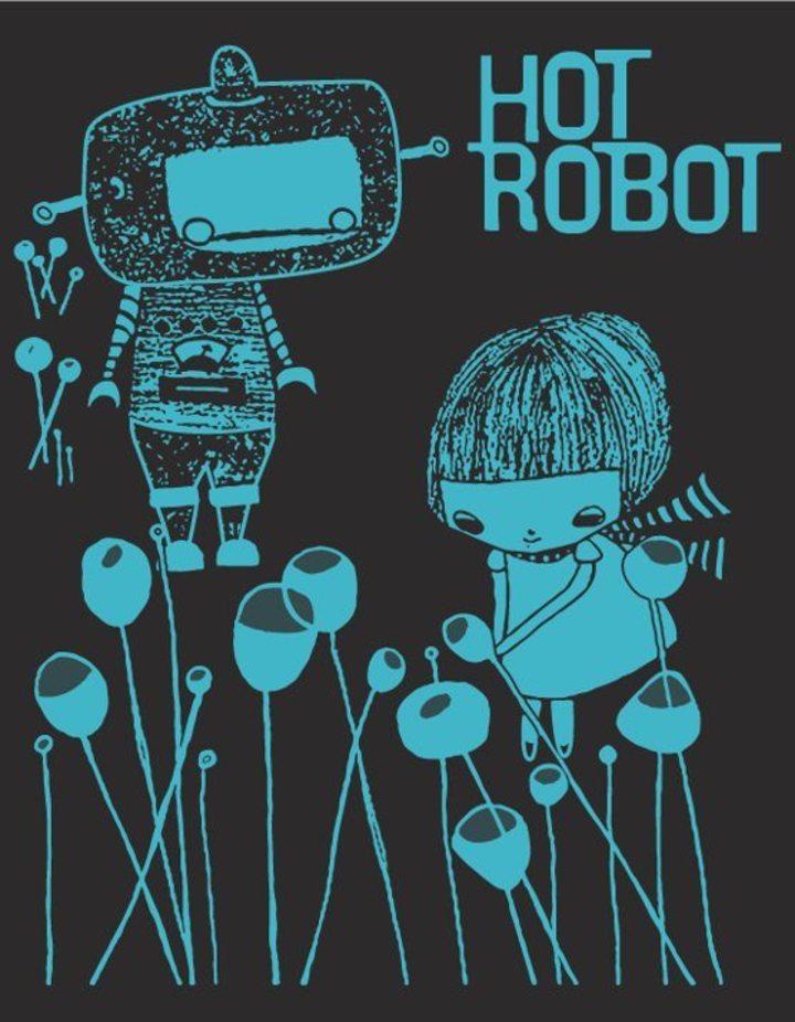 Hot Robot Tour Dates