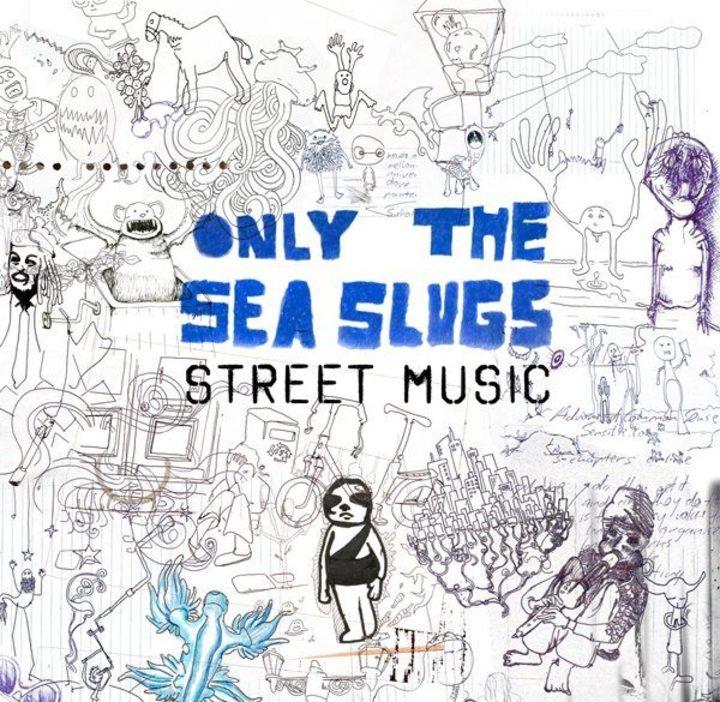 Only the Sea Slugs Tour Dates