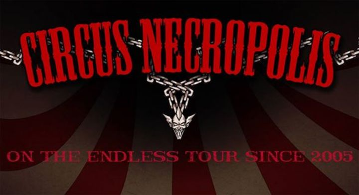 Circus Necropolis Tour Dates