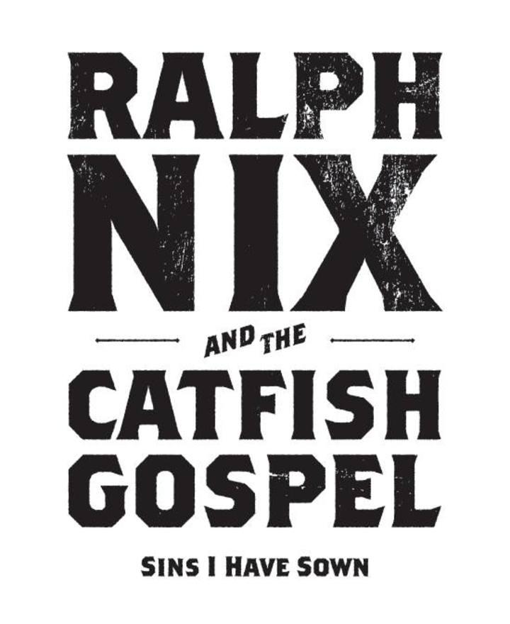 Ralph Nix & The CatFish Gospel Tour Dates