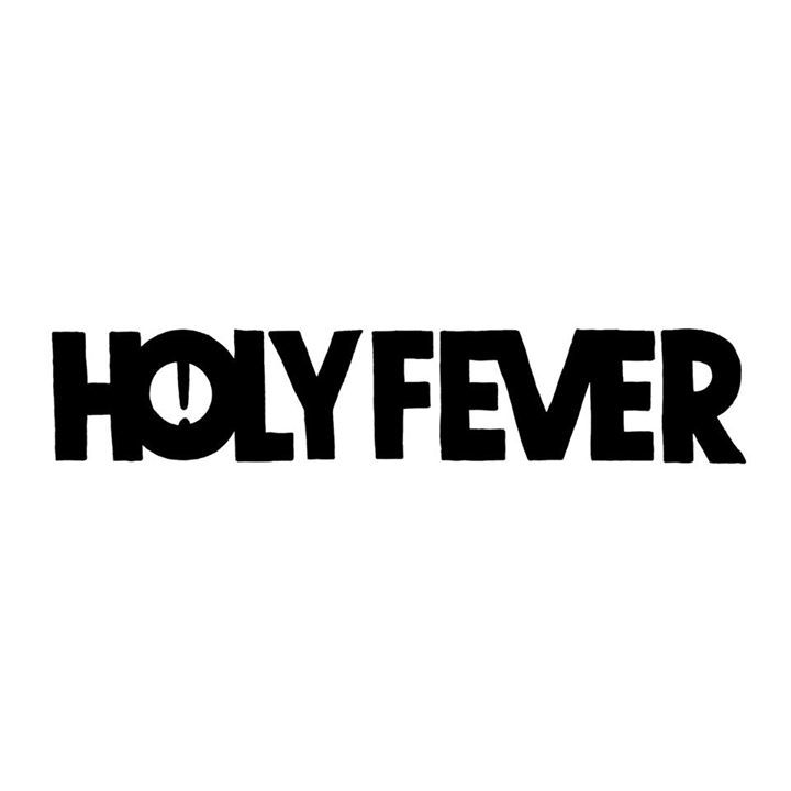 Holy Fever Tour Dates