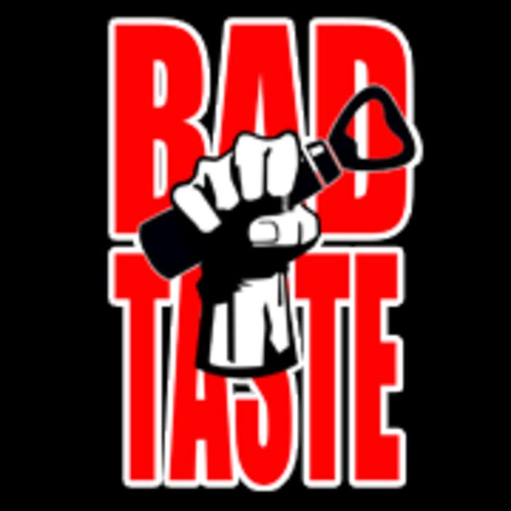 Bad Taste Tour Dates