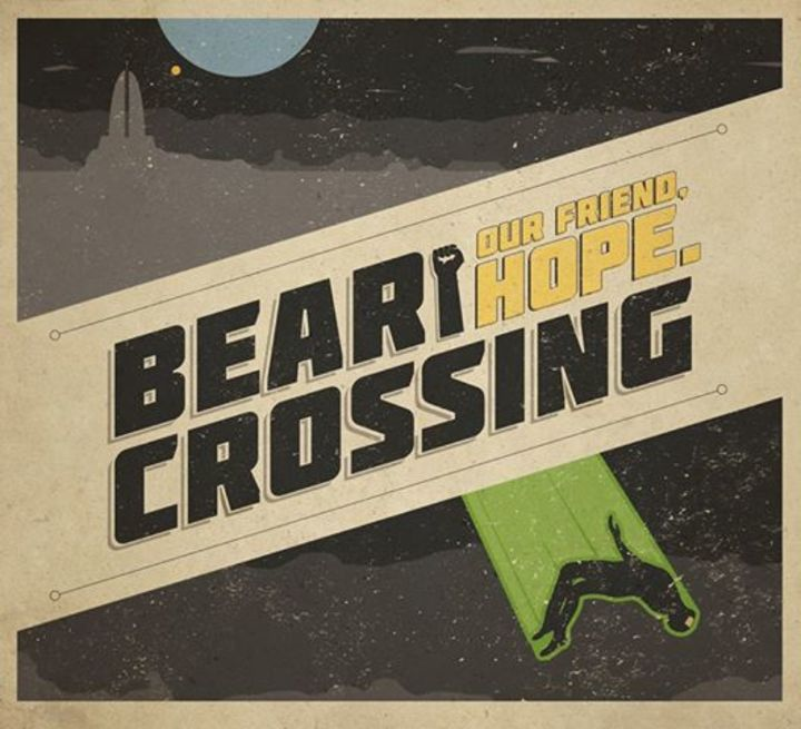 Bear Crossing Tour Dates