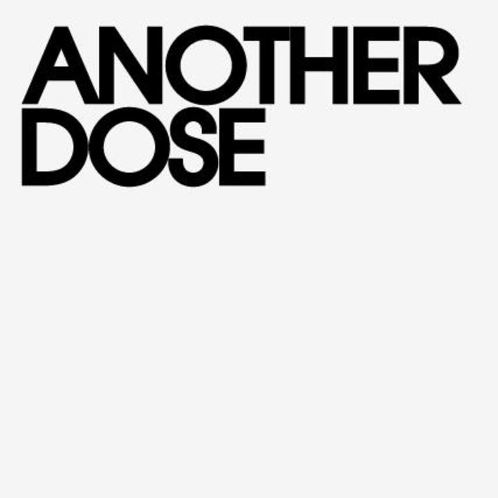 Another Dose Tour Dates