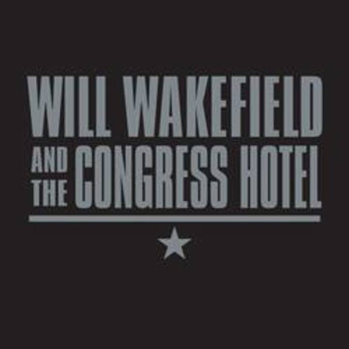 Will Wakefield and the Congress Hotel Tour Dates