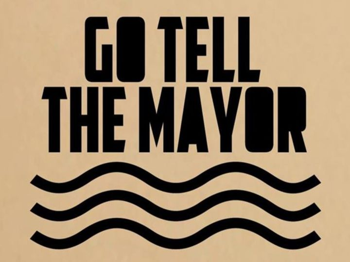 Go Tell The Mayor Tour Dates