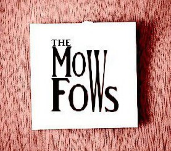 The MowFows Tour Dates