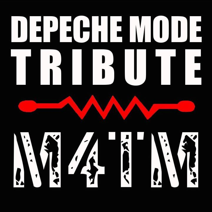 M4TM - Depeche Mode Tribute Band Tour Dates