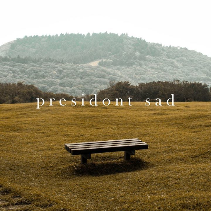 presidon't saD; Tour Dates