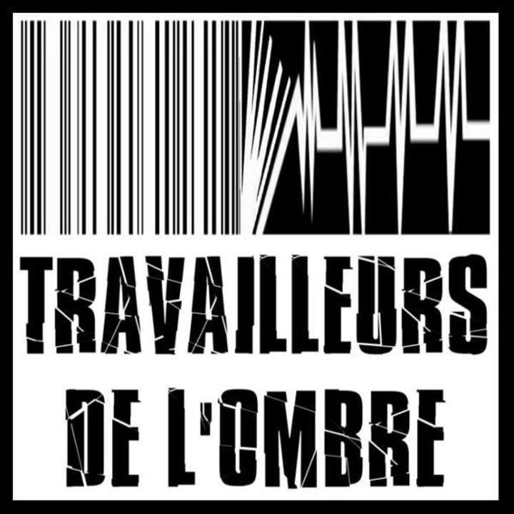 Travailleurs De l'Ombre (TDO) Tour Dates