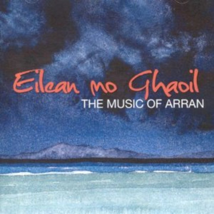 Eilean mo Ghaoil - The Music of Arran Tour Dates