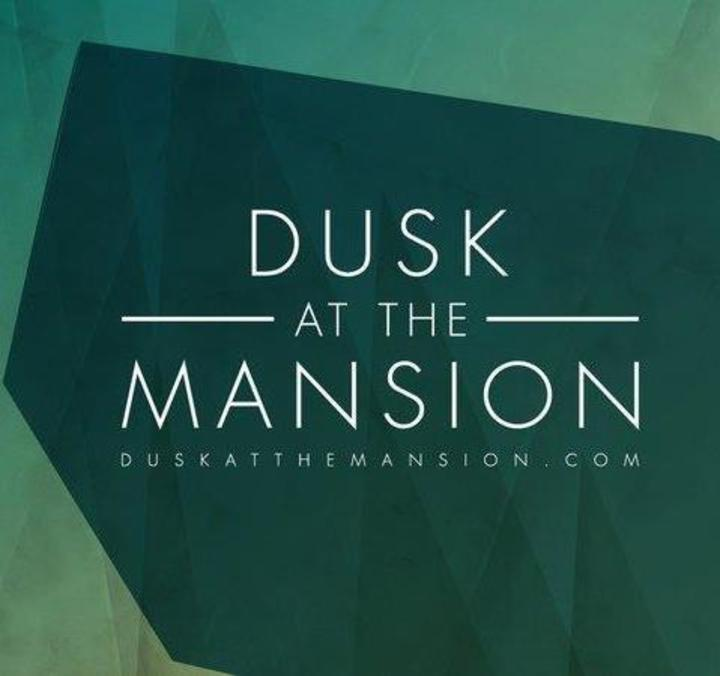 Dusk at the Mansion Tour Dates