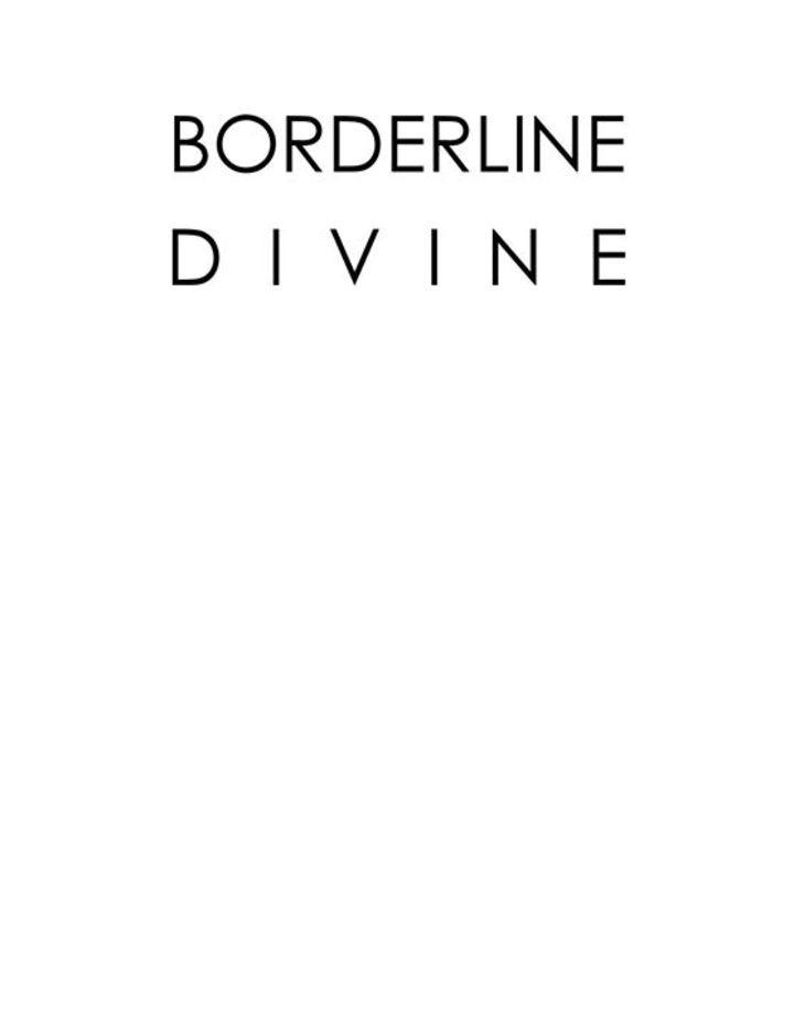 Borderline Divine Tour Dates