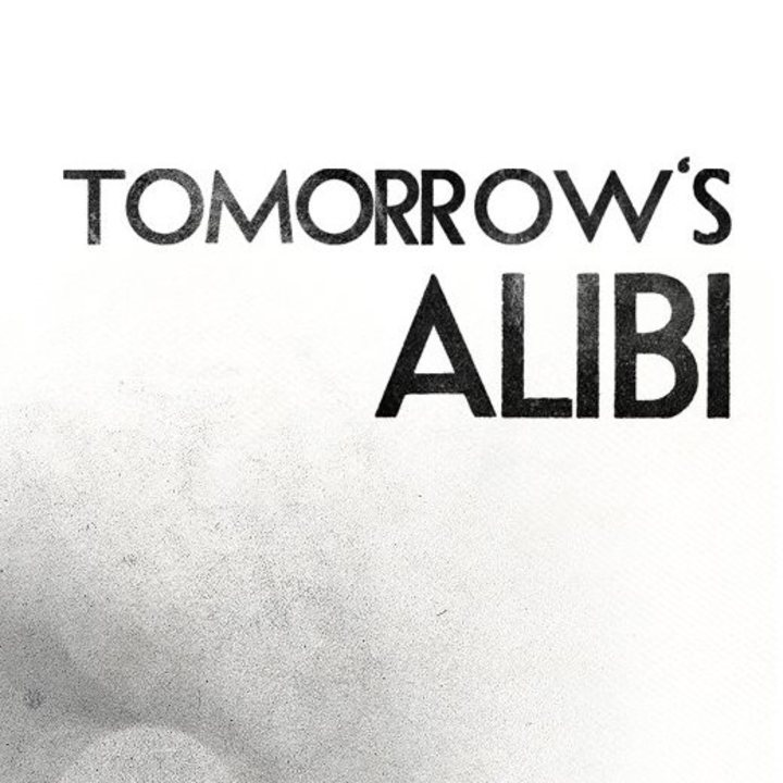 Tomorrows Alibi Tour Dates