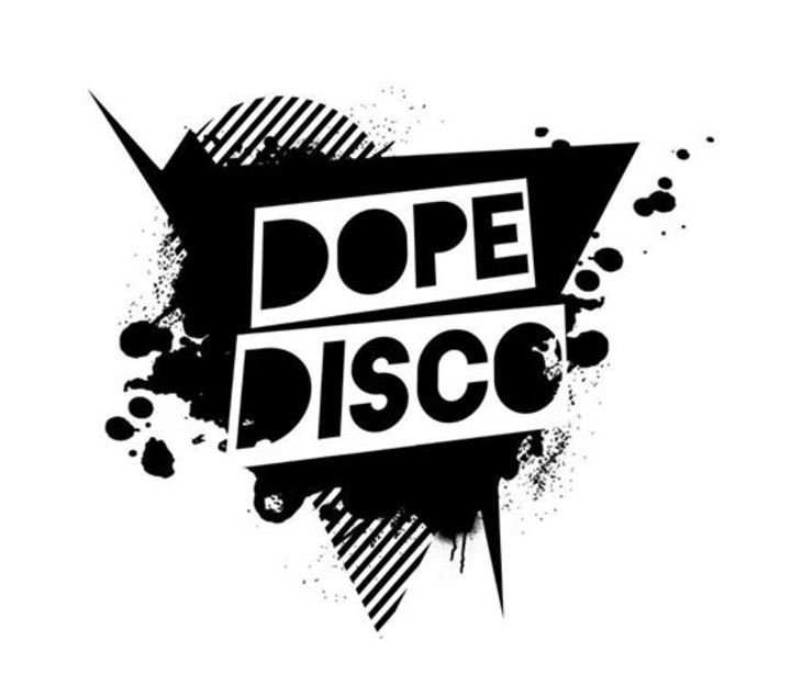 Dope Disco Tour Dates