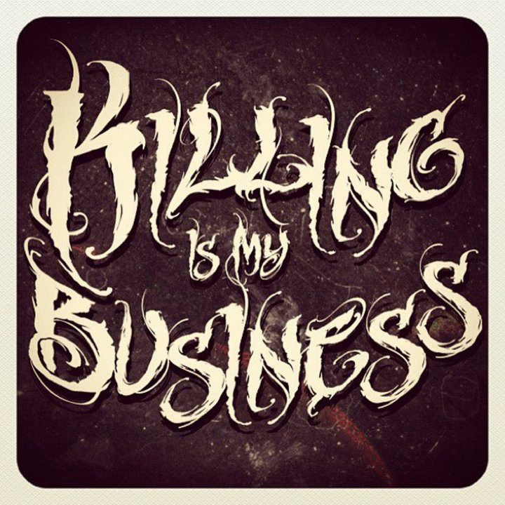 Killing Is My Business Tour Dates