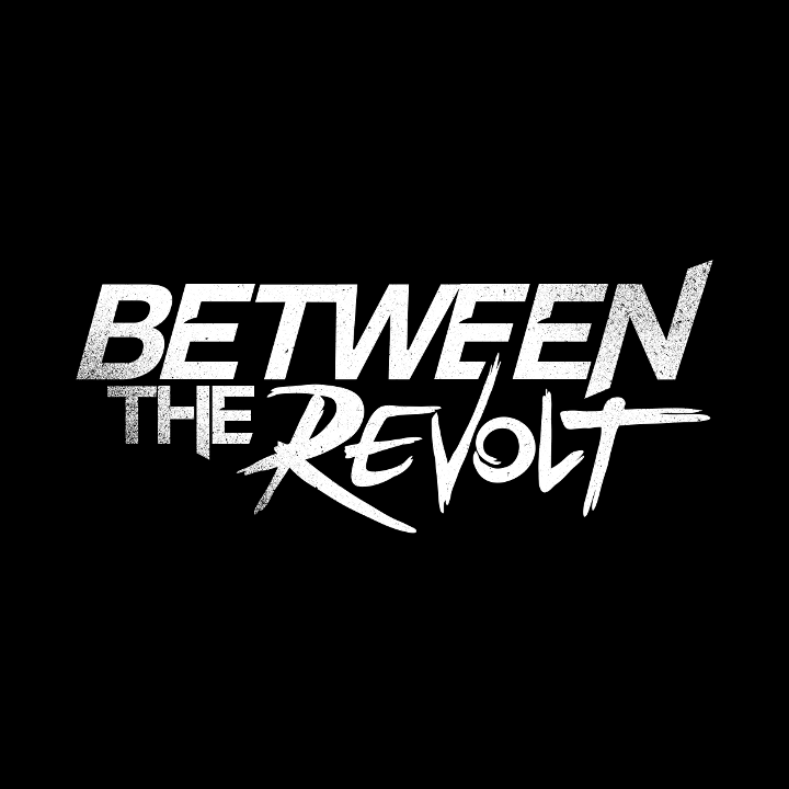 Between The Revolt Tour Dates