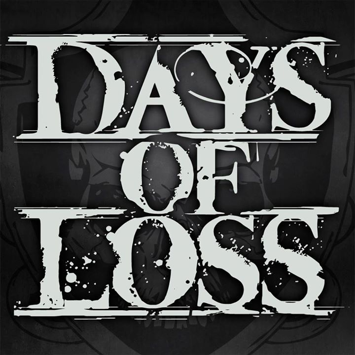 Days Of Loss Tour Dates