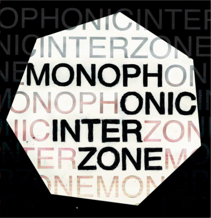 Monophonic Interzone Tour Dates