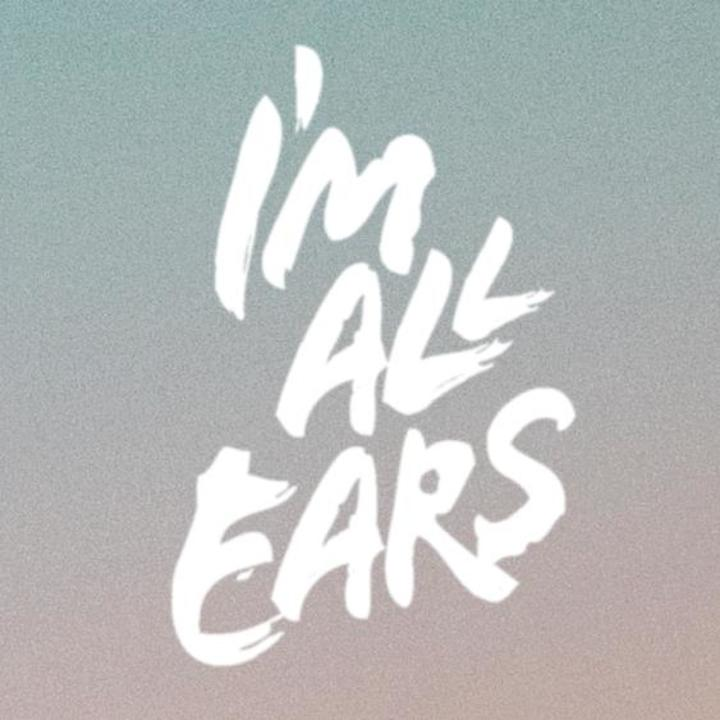 I'M ALL EARS Tour Dates