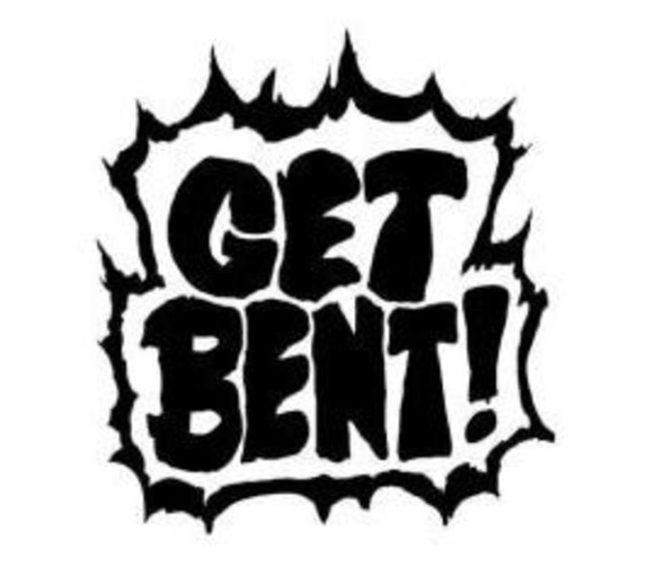 Get Bent Tour Dates