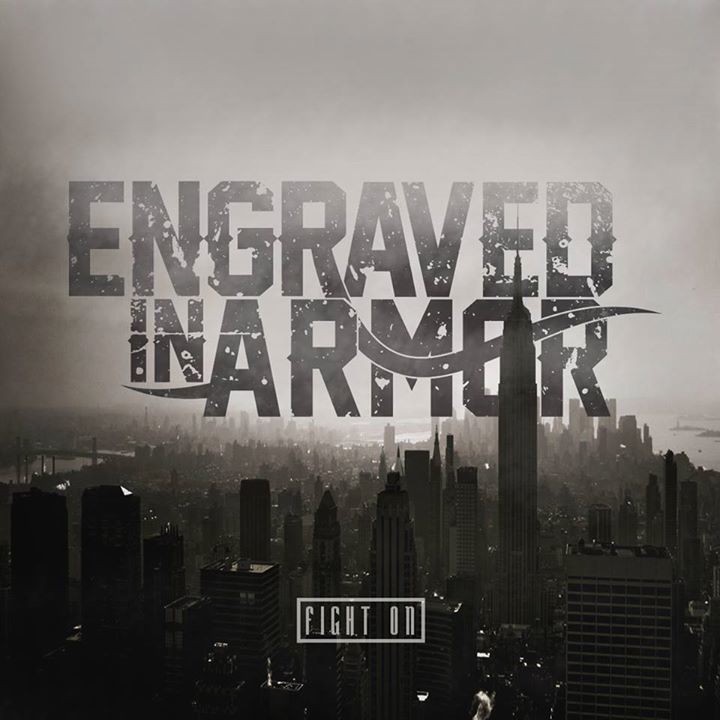 Engraved In Armor Tour Dates