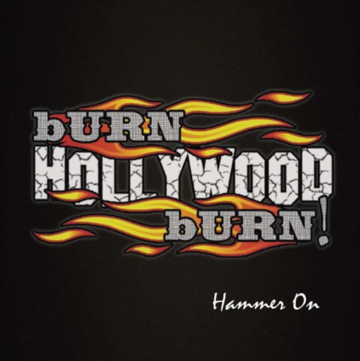 Burn Hollywood Burn Tour Dates