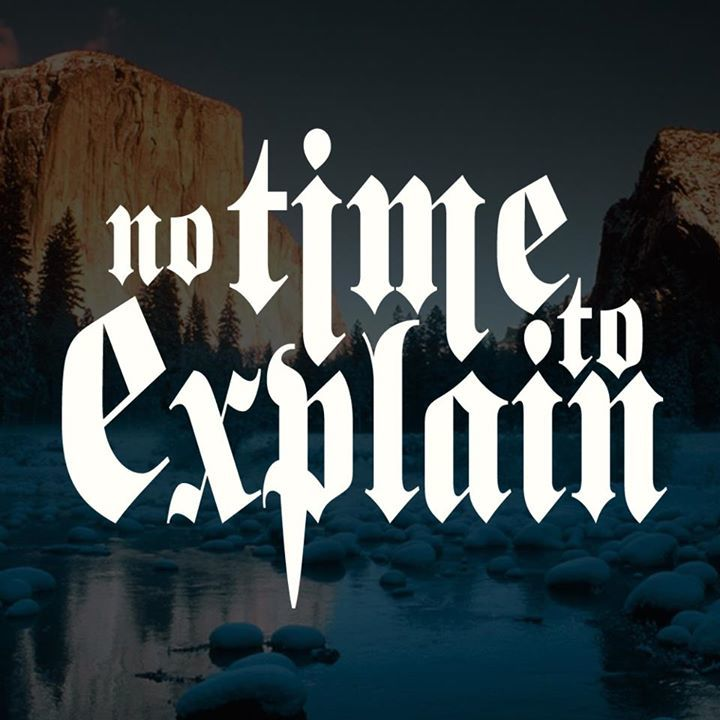 No Time To Explain Tour Dates