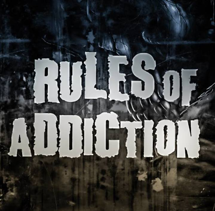 Rules of Addiction Tour Dates