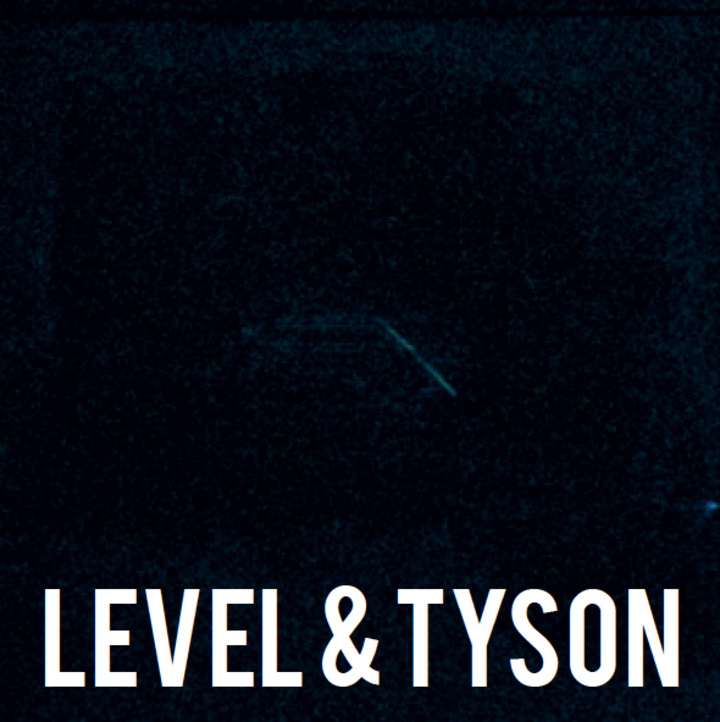 Level & Tyson Tour Dates