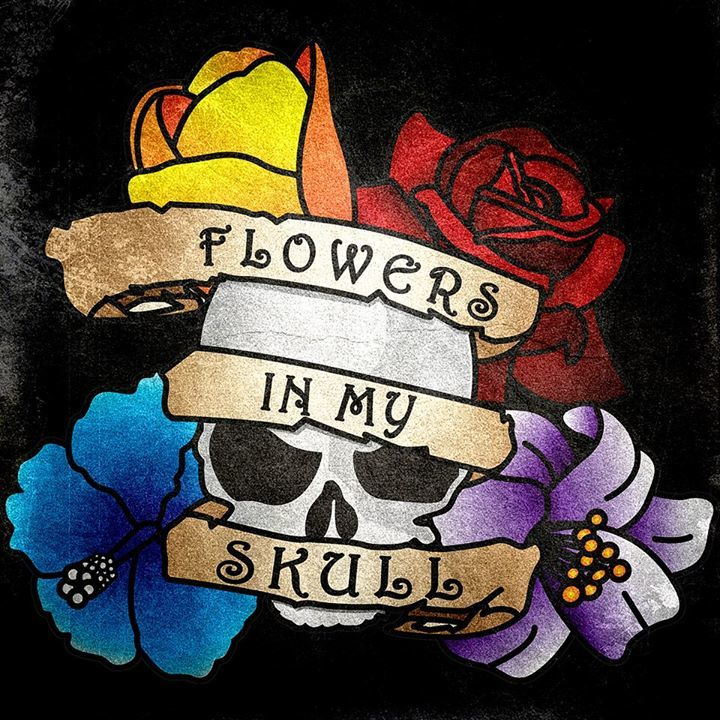 Flowers in my Skull Tour Dates