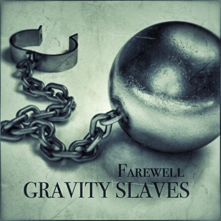 Gravity Slaves Tour Dates